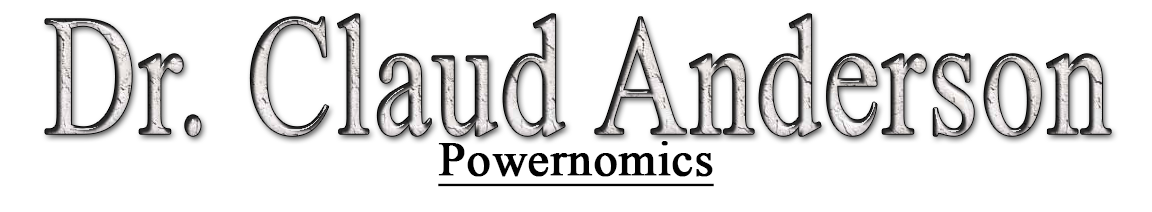 Dr claud anderson powernomics