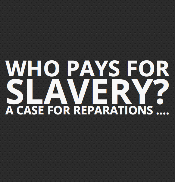 Slavery Reparations Could Cost Up to $14 Trillion, According